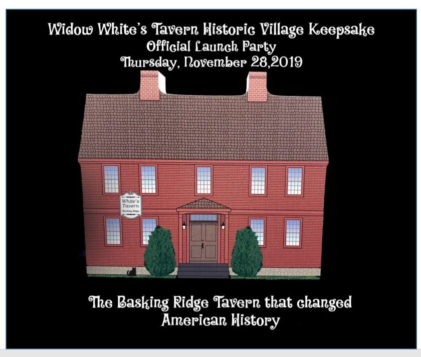 The infamous Widow White's Tavern of Basking Ridge keepsake is the first of its kind.  The historic Widow White's Tavern forever changed the path of American History. Click Here to learn more about the historic day and about the tavern. Limited run. Click the image to view pre-ordering this limited run.
