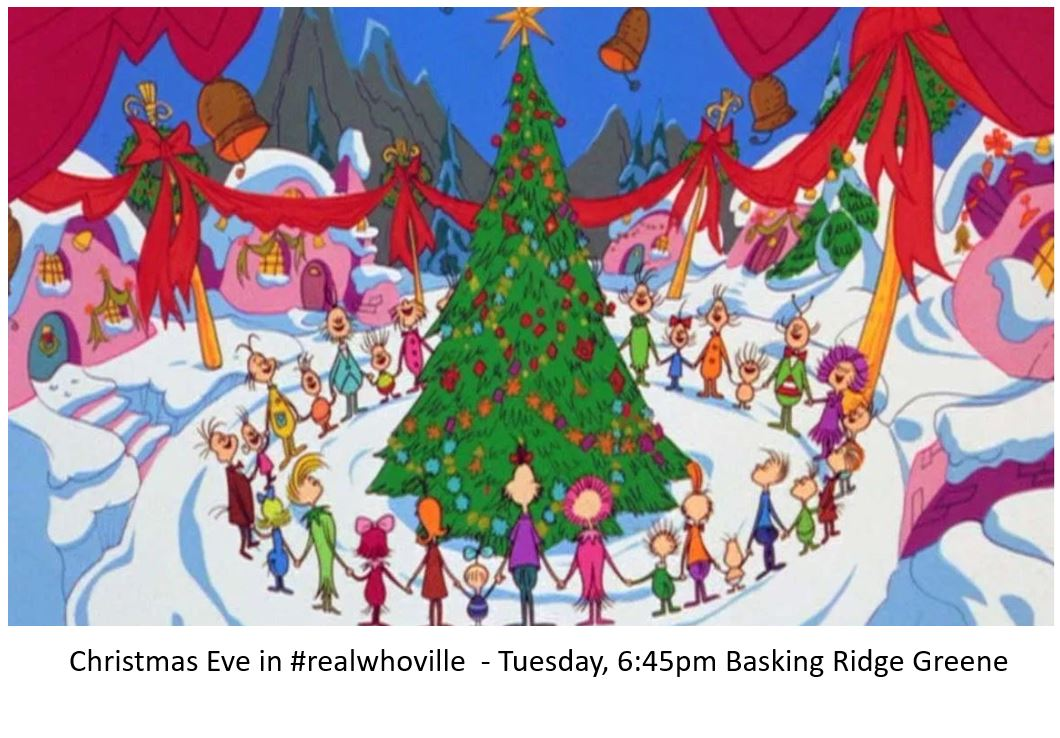 "The infamous ""Whoville"" Christmas gathering. It's as close as you can get when you're in the Basking Ridge village green at 7pm the night before Christmas."