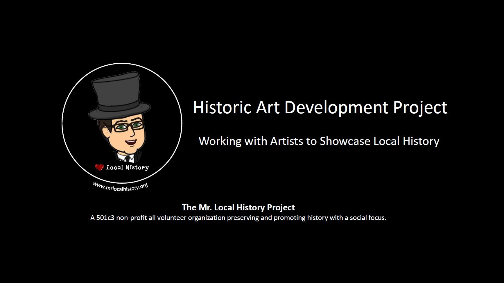 The Mr. Local History Art Initiative