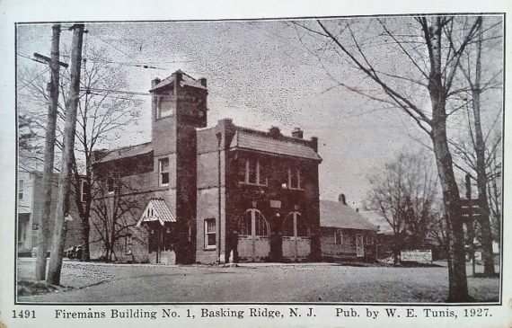 Basking Ridge Firehouse 1927