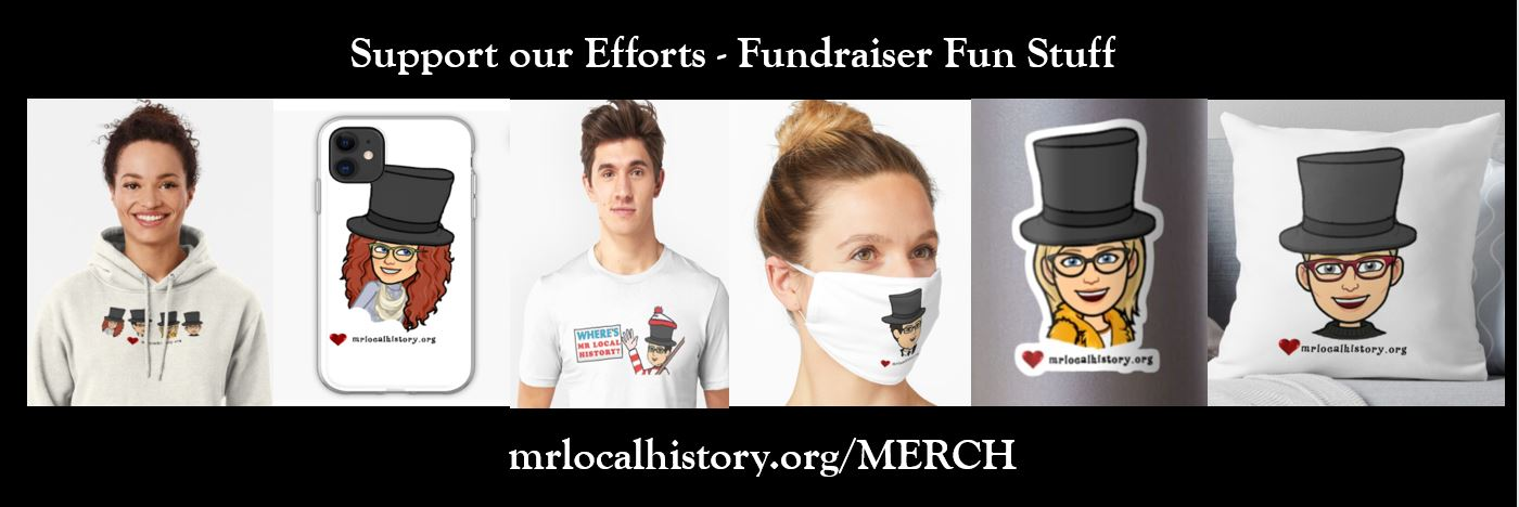 Help with our fundraising with our alter ego mr. local history collection