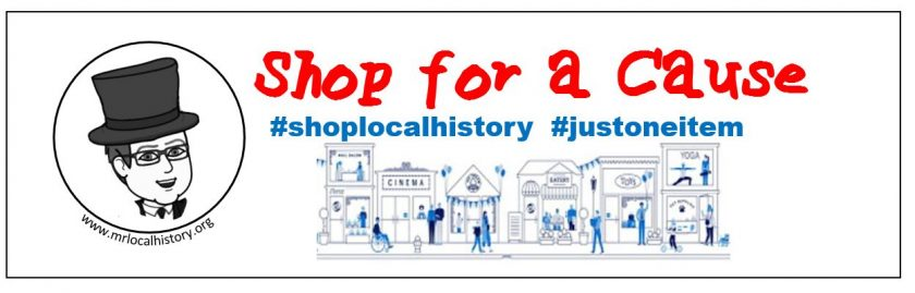 Shop for a Cause - Mr Local History Project #shoplocalhistory #justoneitem