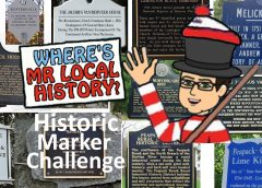 The Mr. Local History Historic Marker Scavenger Hunt