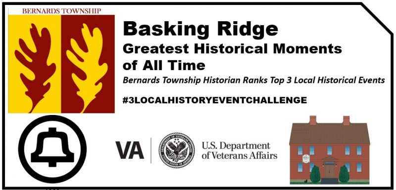 #3localhistoryeventchallenge - 3 Greatest Moments in Basking Ridge History