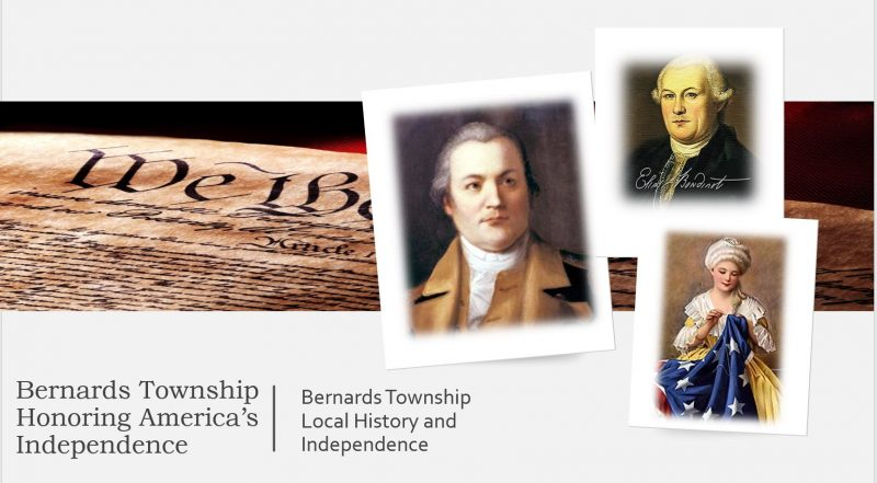 Township Local Historian - Bernards Township and Independence Day